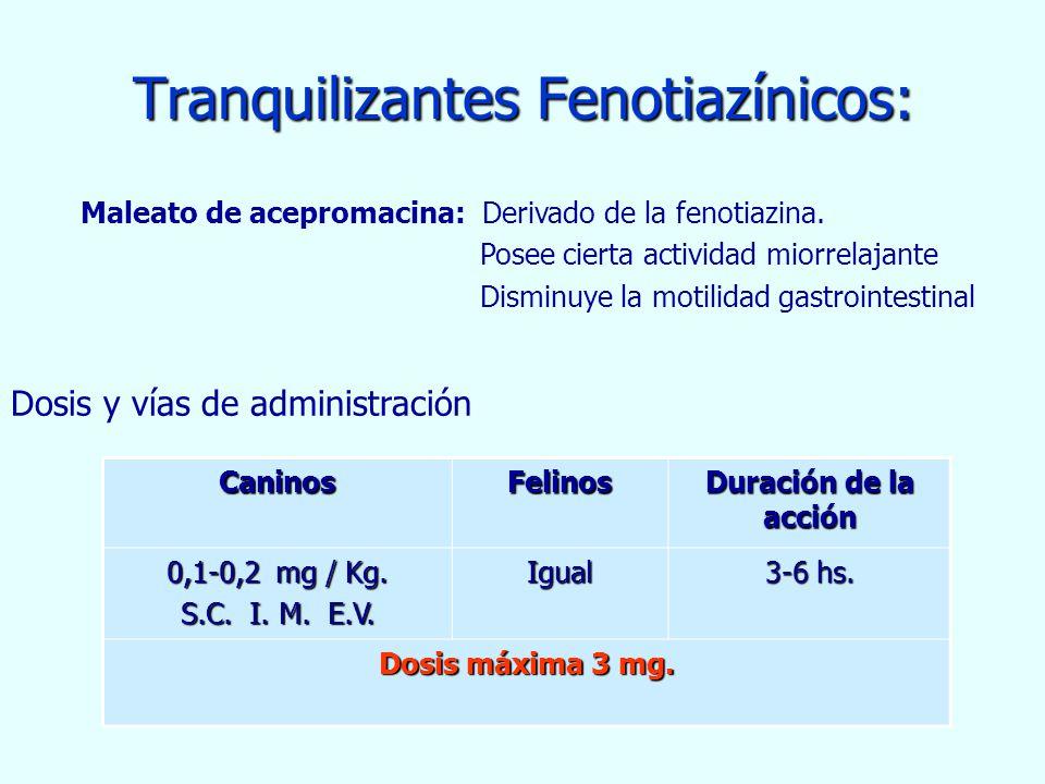Tranquilizantes Fenotiazínicos: