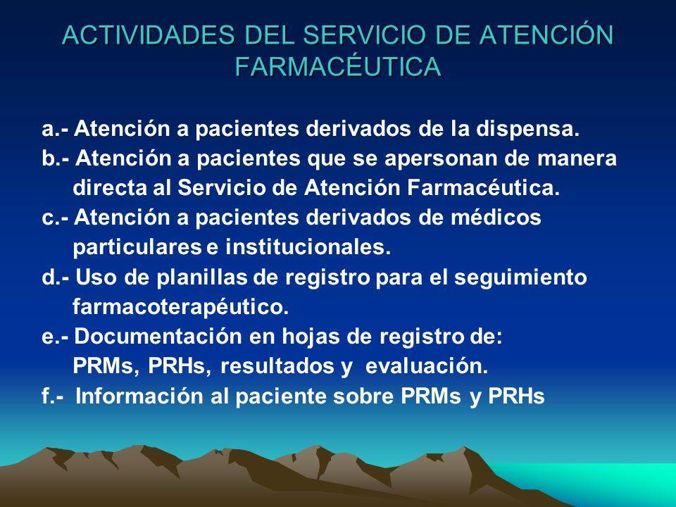 ACTIVIDADES DEL SERVICIO DE ATENCIÓN FARMACÉUTICA