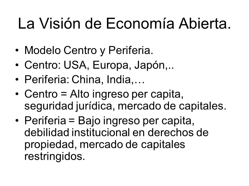 La Visión de Economía Abierta.