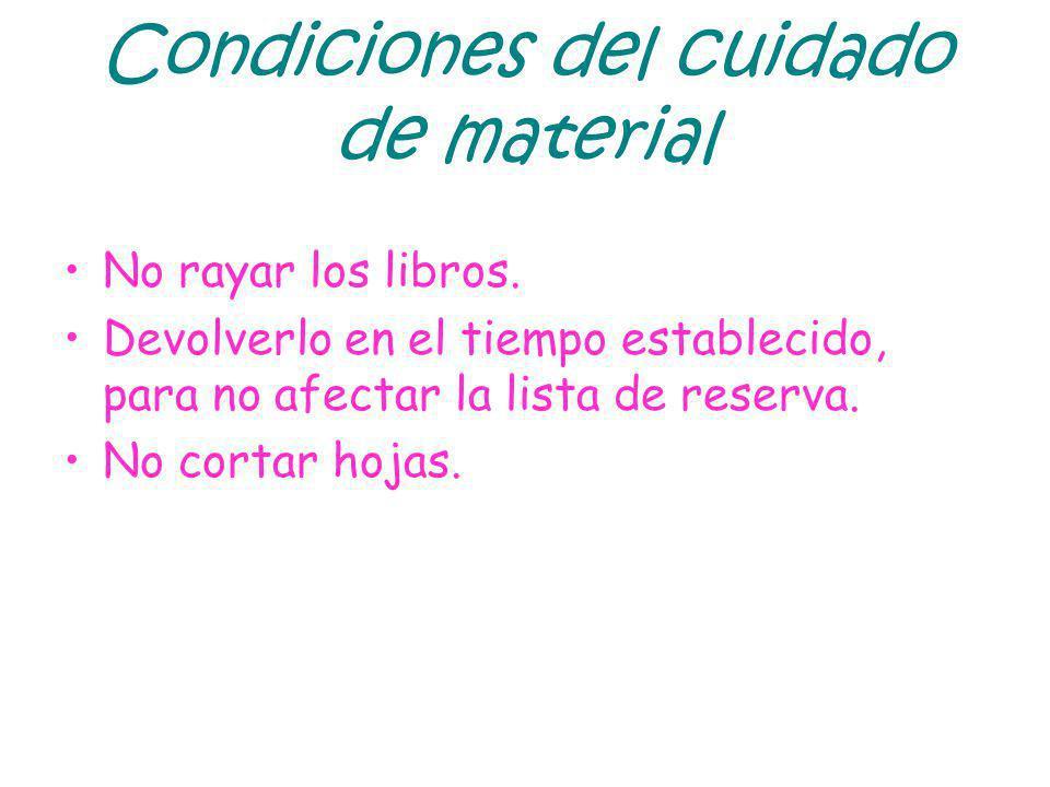 Condiciones del cuidado de material