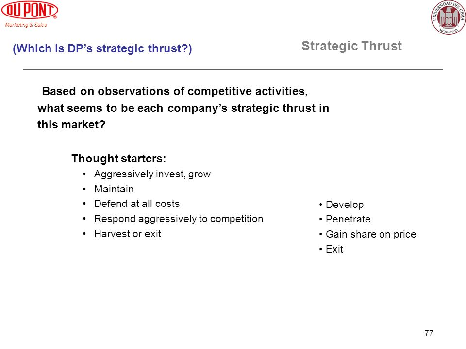 Strategic Thrust (Which is DP's strategic thrust )