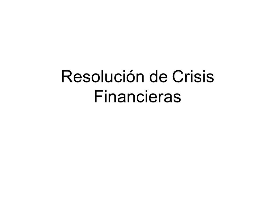 Resolución de Crisis Financieras
