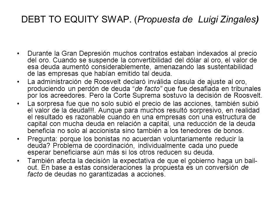 DEBT TO EQUITY SWAP. (Propuesta de Luigi Zingales)