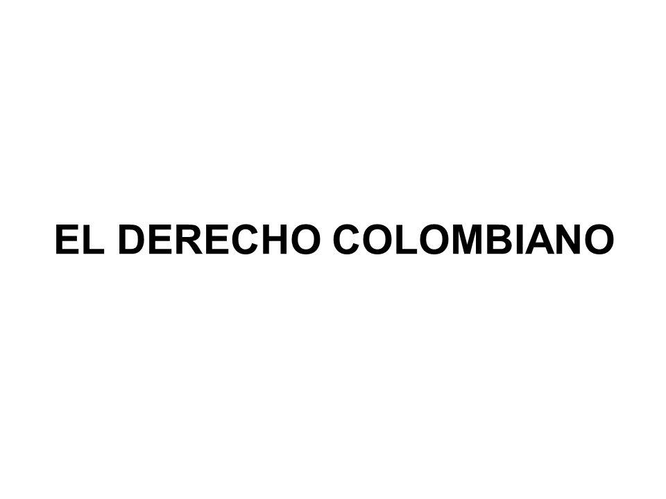 EL DERECHO COLOMBIANO