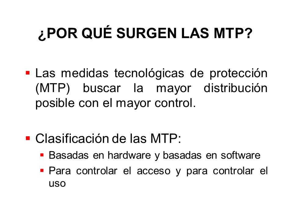 ¿POR QUÉ SURGEN LAS MTP Clasificación de las MTP: