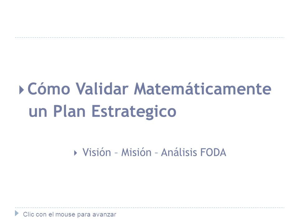 Visión – Misión – Análisis FODA