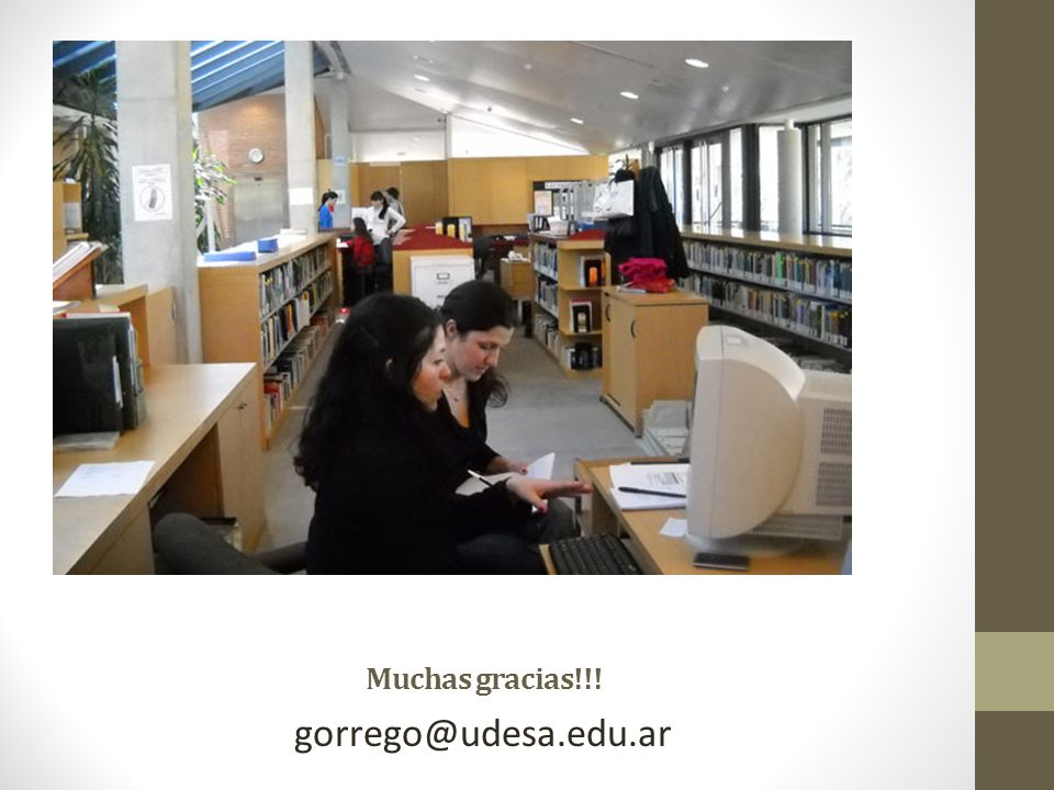 Muchas gracias!!! gorrego@udesa.edu.ar