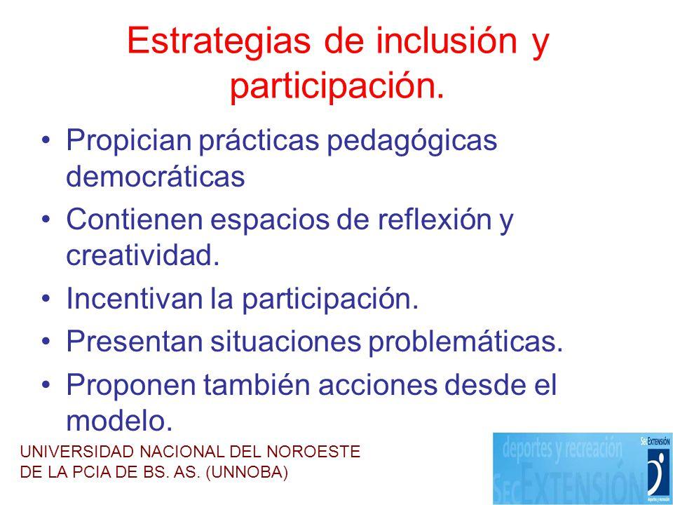 Estrategias de inclusión y participación.