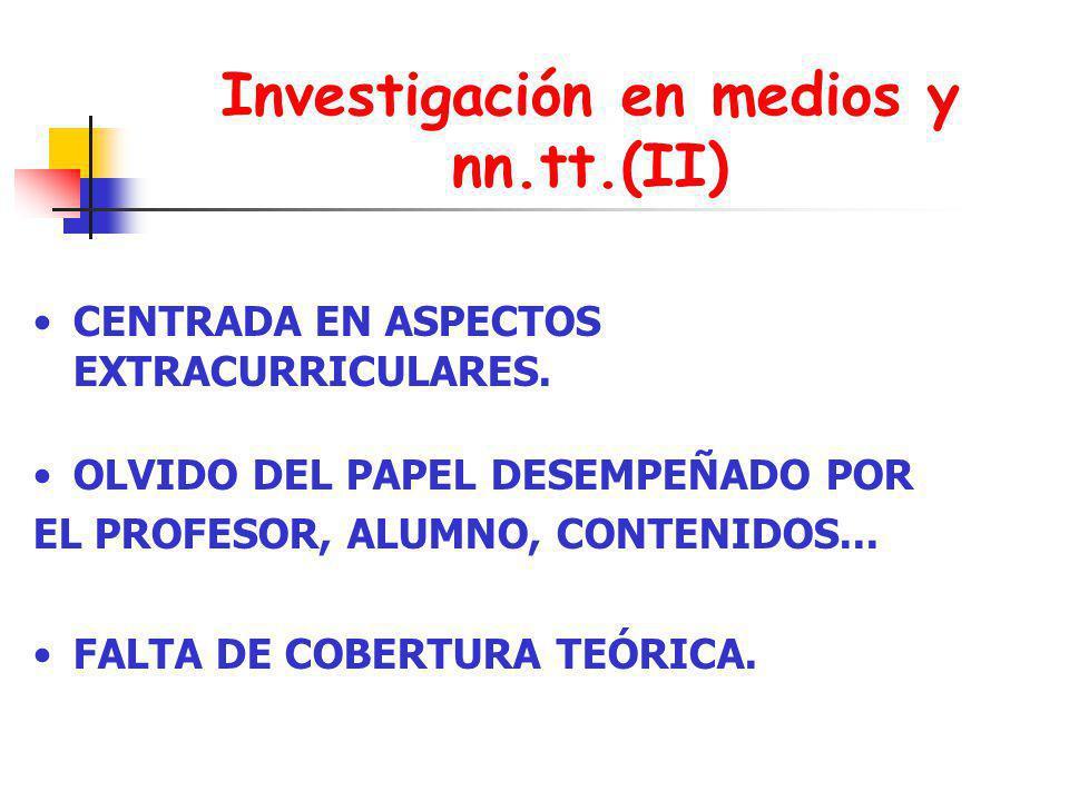 Investigación en medios y nn.tt.(II)