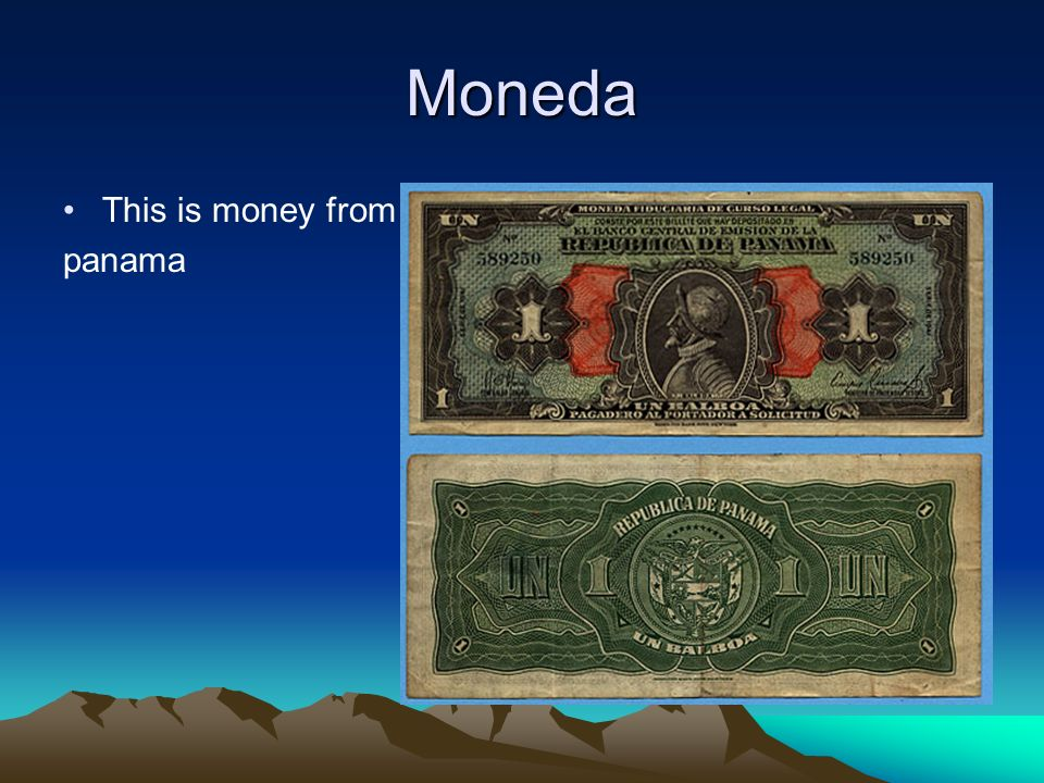 Moneda This is money from panama