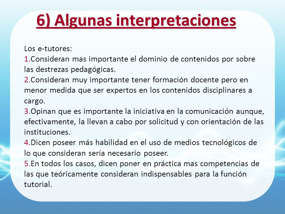 6) Algunas interpretaciones