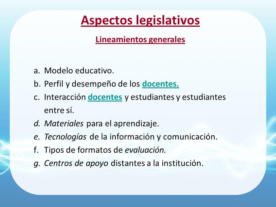 Aspectos legislativos Lineamientos generales