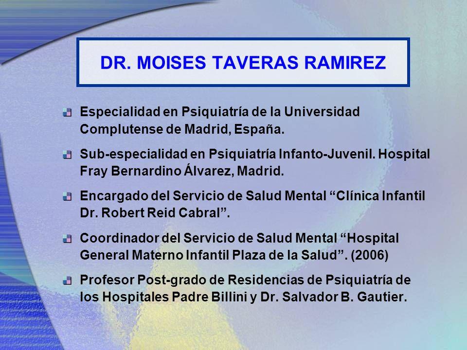 DR. MOISES TAVERAS RAMIREZ