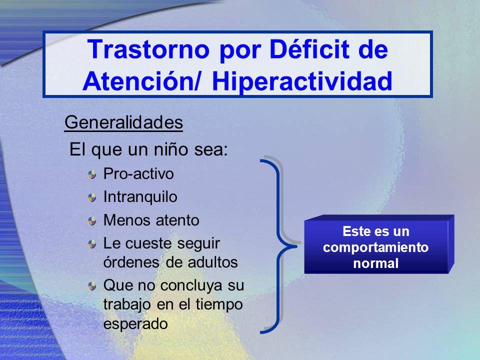 Trastorno por Déficit de Atención/ Hiperactividad