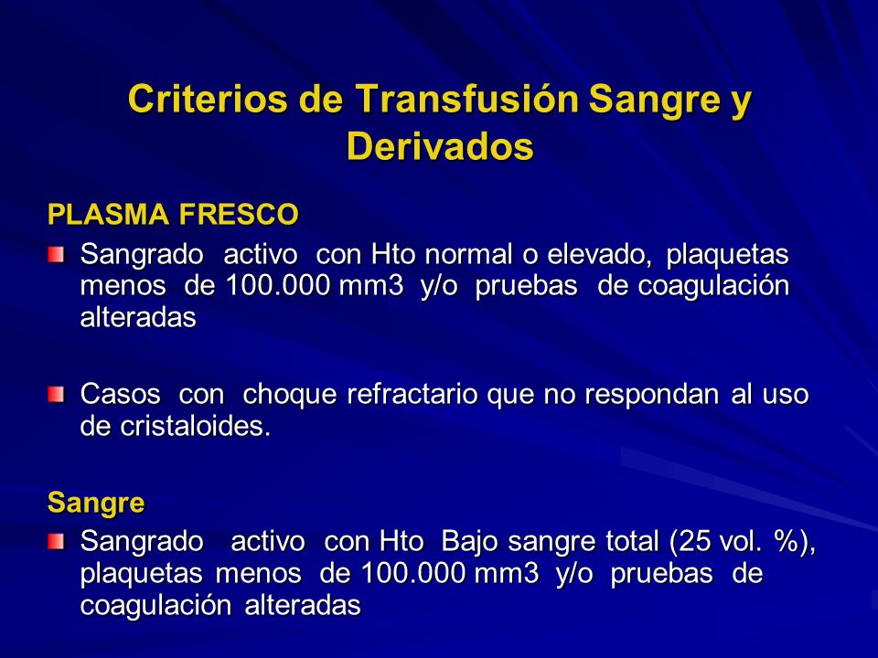 Criterios de Transfusión Sangre y Derivados
