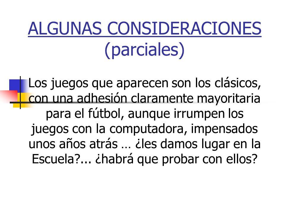 ALGUNAS CONSIDERACIONES (parciales)