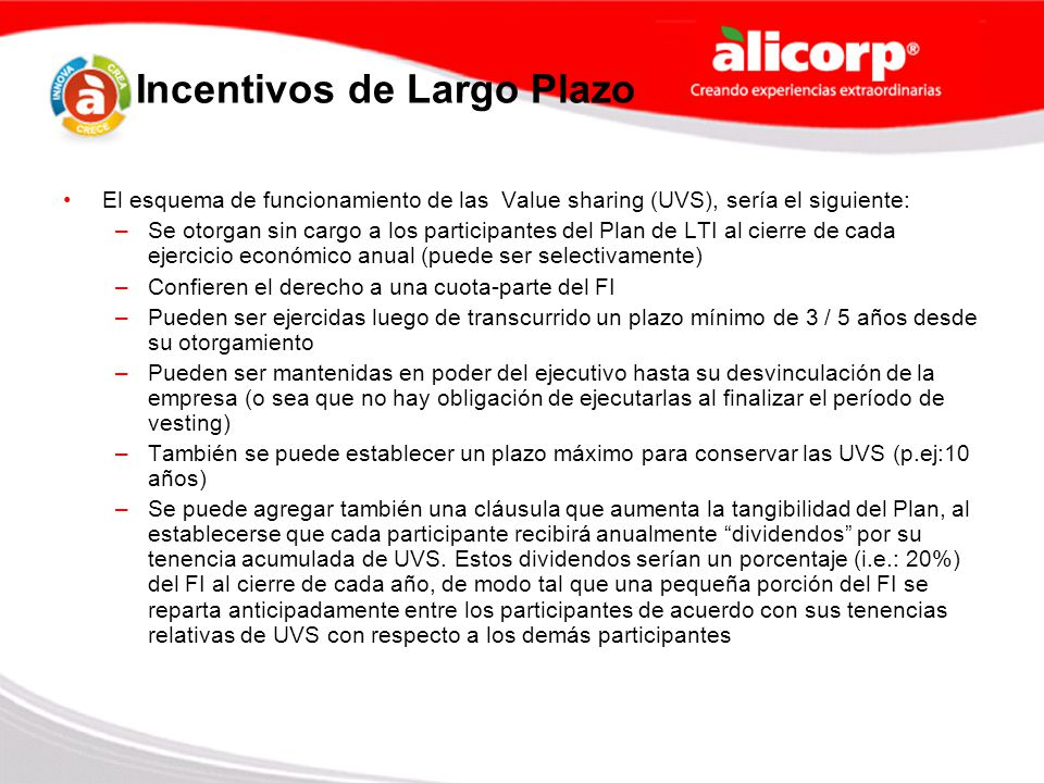 Incentivos de Largo Plazo