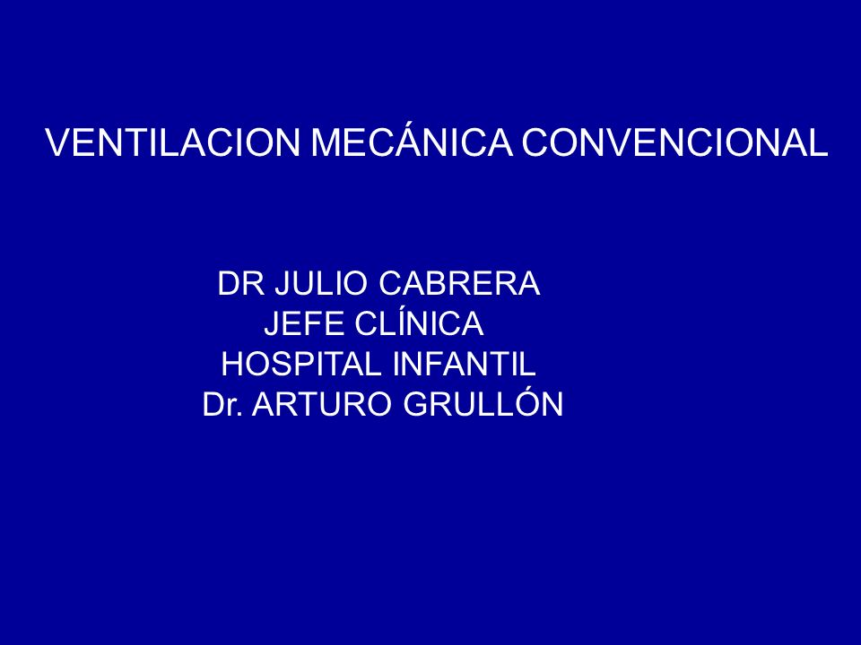 VENTILACION MECÁNICA CONVENCIONAL