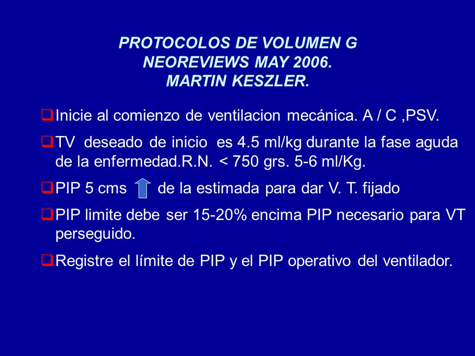 PROTOCOLOS DE VOLUMEN G NEOREVIEWS MAY 2006. MARTIN KESZLER.