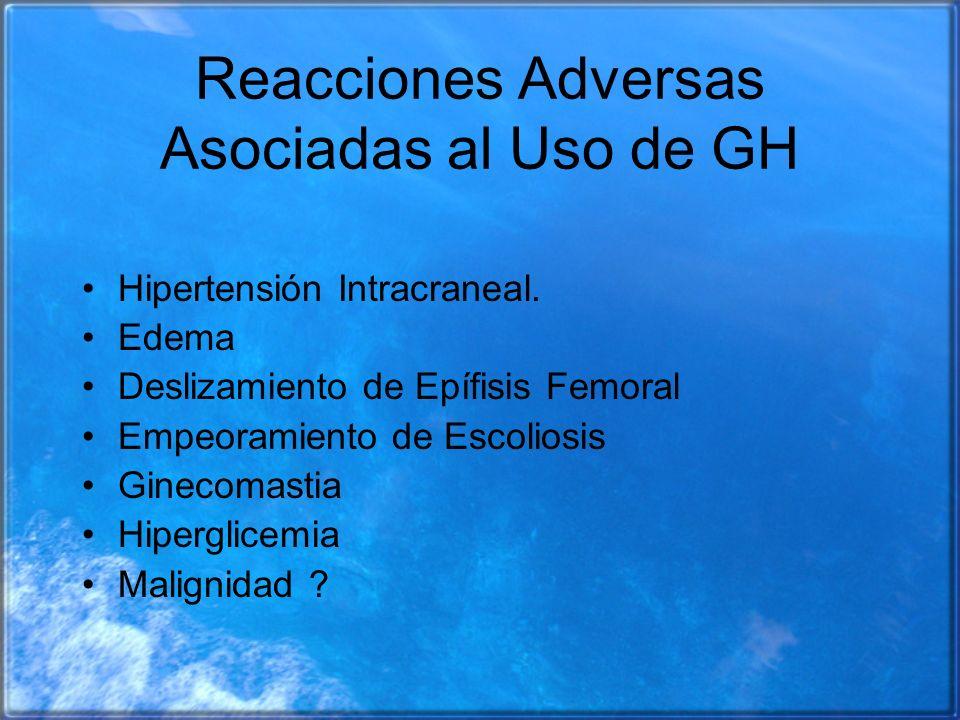 Reacciones Adversas Asociadas al Uso de GH