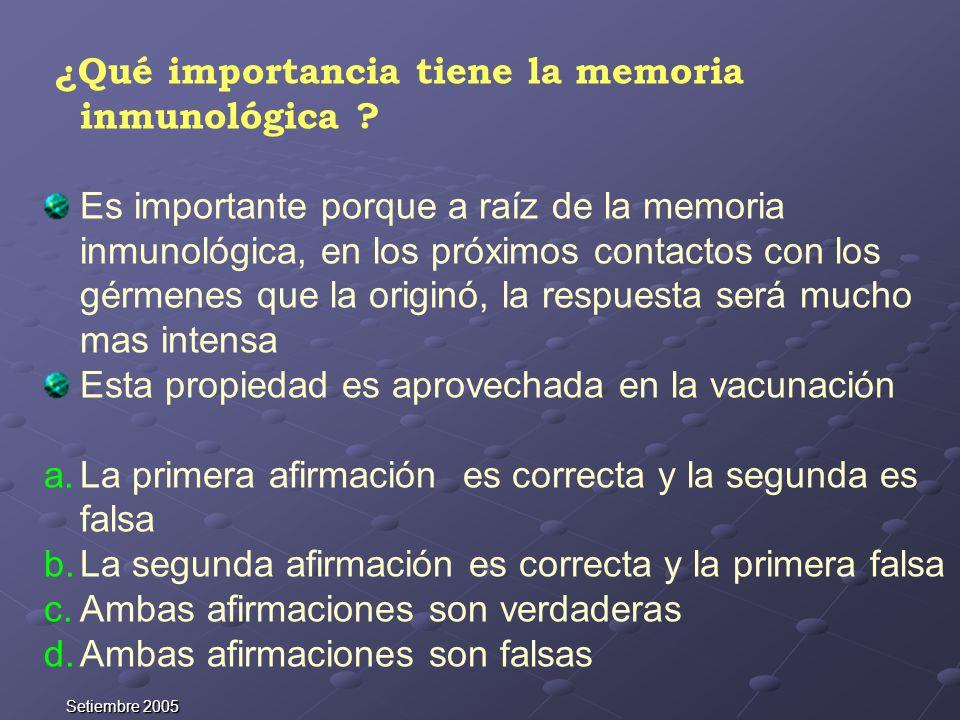 ¿Qué importancia tiene la memoria inmunológica