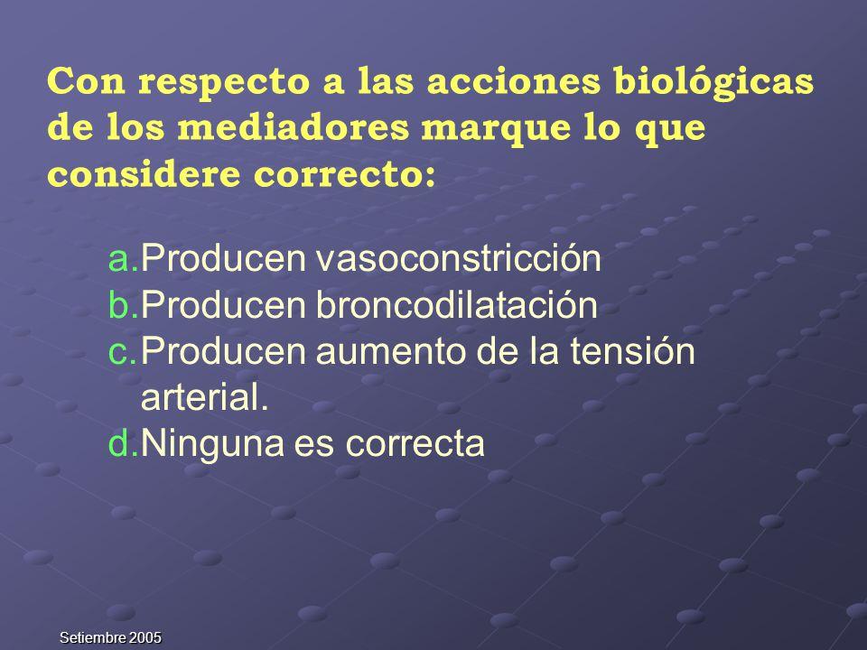 Producen vasoconstricción Producen broncodilatación