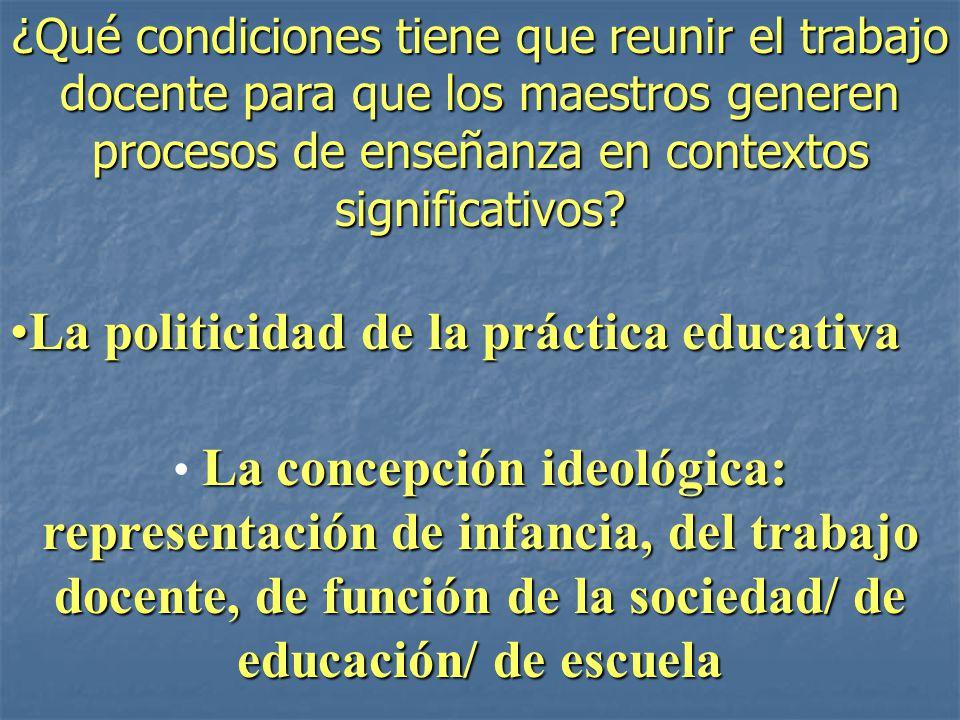 La politicidad de la práctica educativa