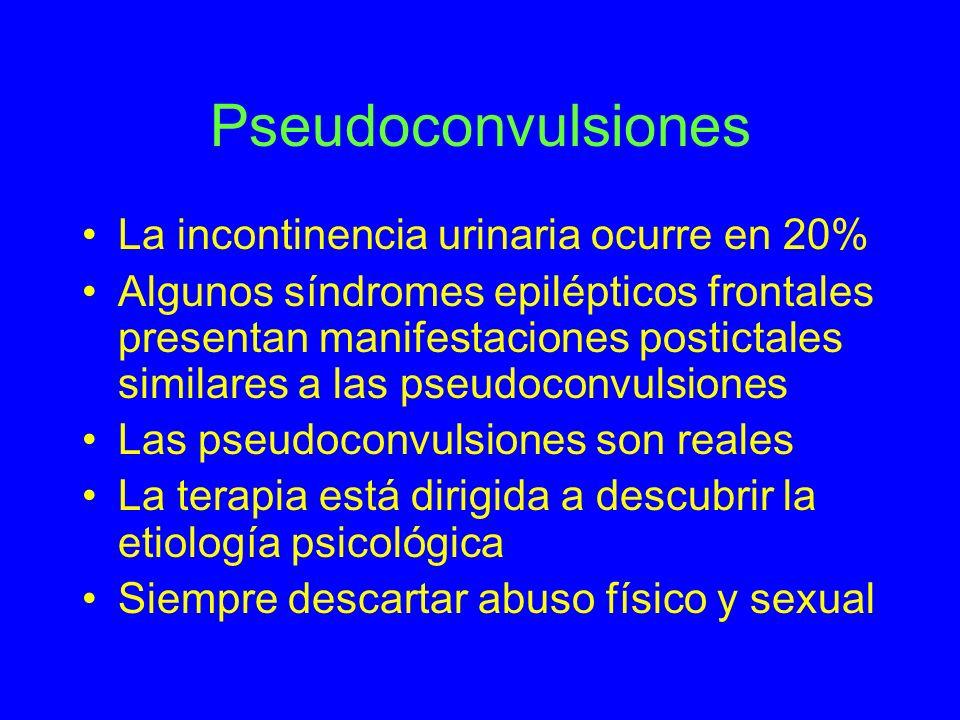 Pseudoconvulsiones La incontinencia urinaria ocurre en 20%