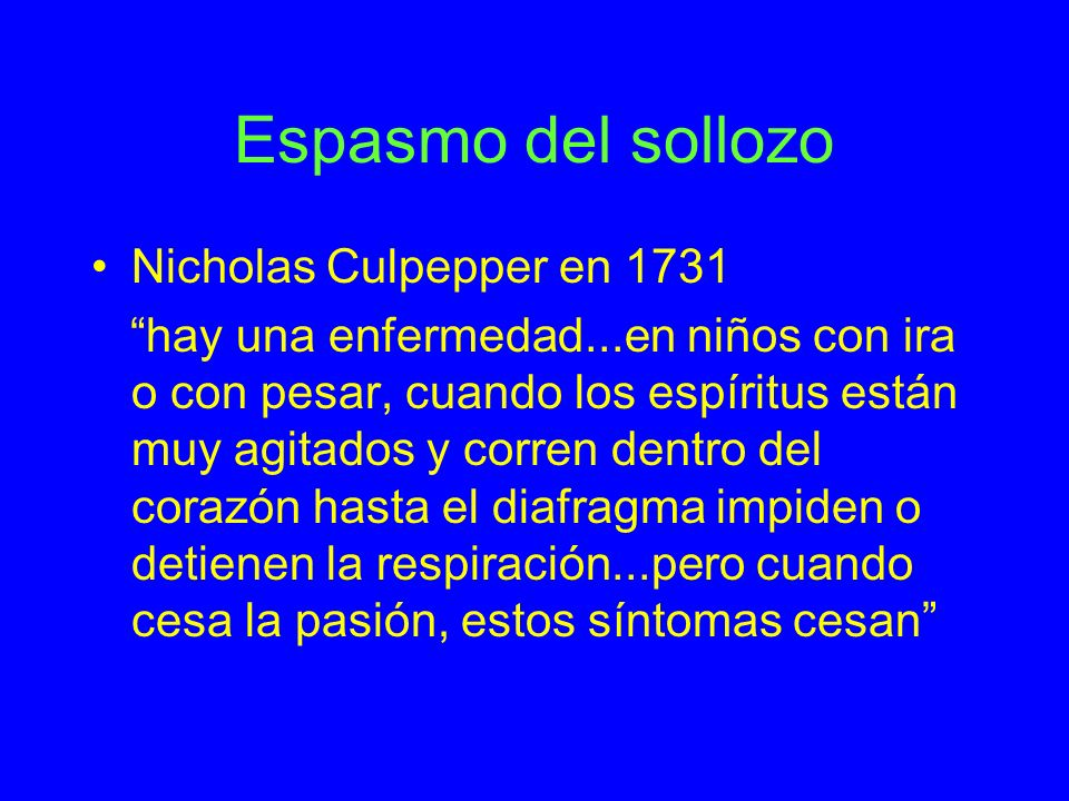 Espasmo del sollozo Nicholas Culpepper en 1731