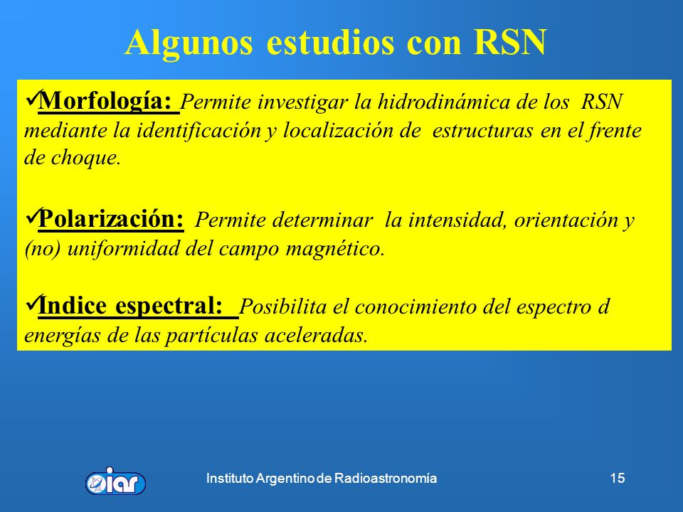 Algunos estudios con RSN
