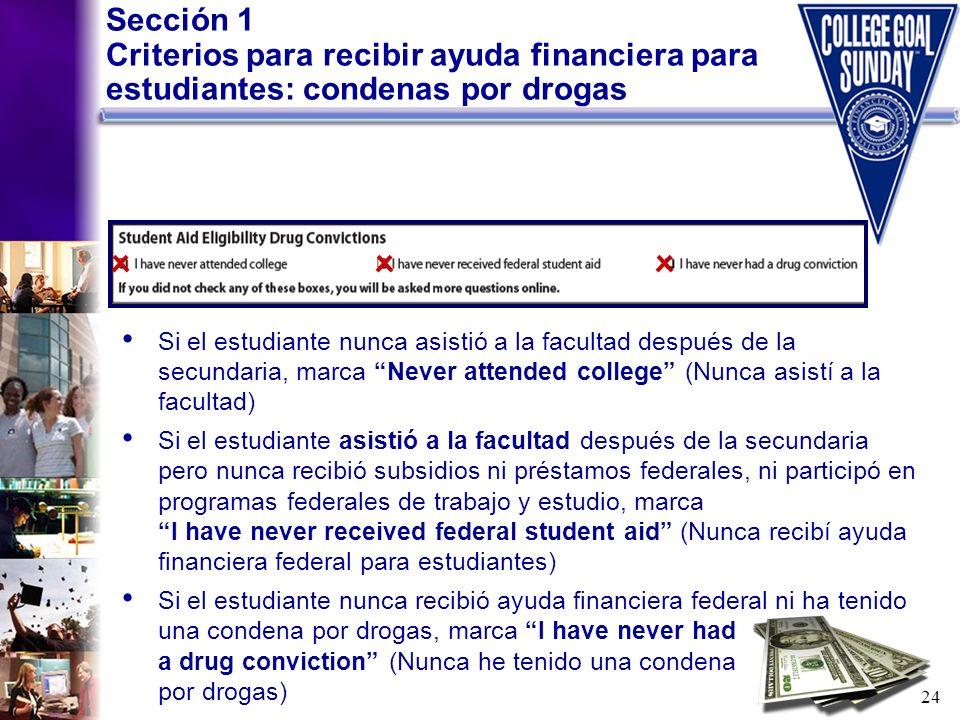 Sección 1 Criterios para recibir ayuda financiera para estudiantes: condenas por drogas