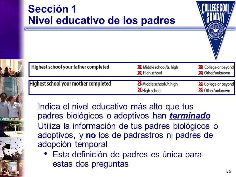 Sección 1 Nivel educativo de los padres