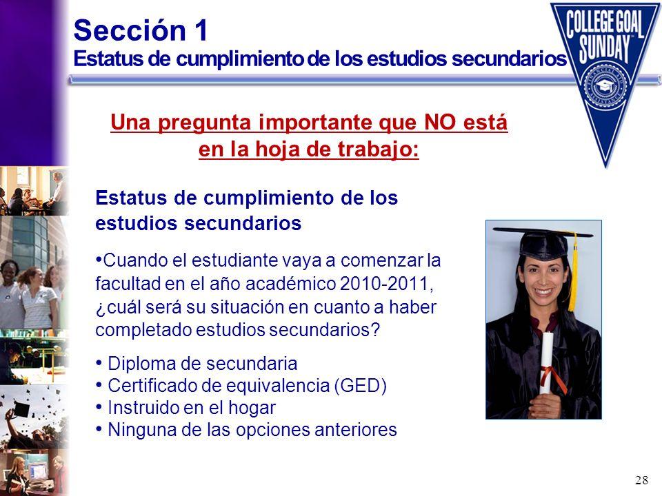 Sección 1 Estatus de cumplimiento de los estudios secundarios