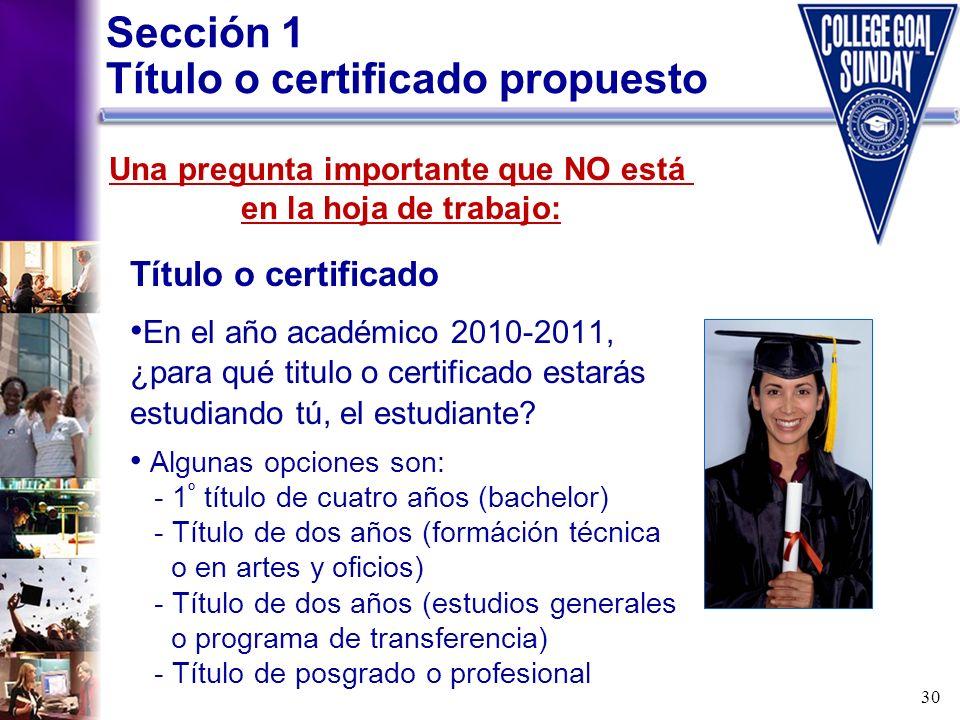 Sección 1 Título o certificado propuesto