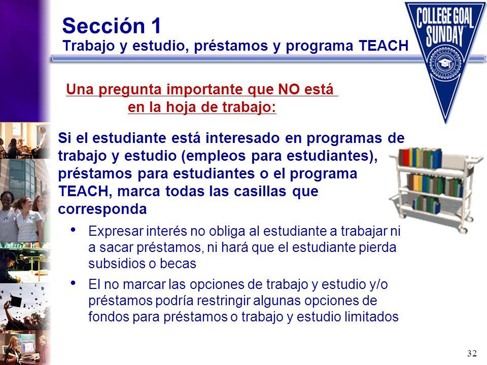 Sección 1 Trabajo y estudio, préstamos y programa TEACH