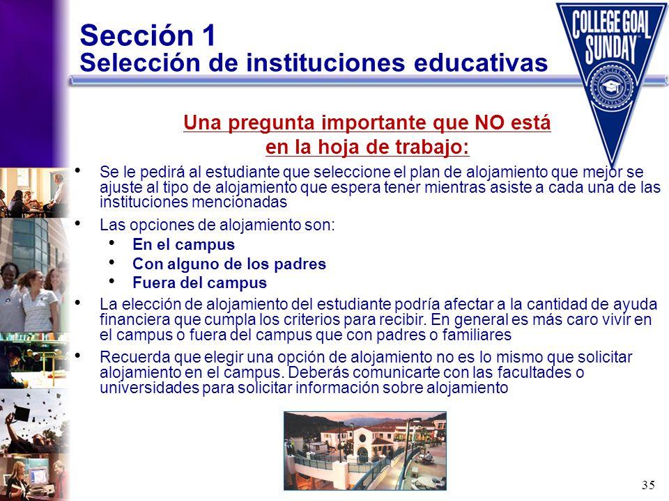 Sección 1 Selección de instituciones educativas