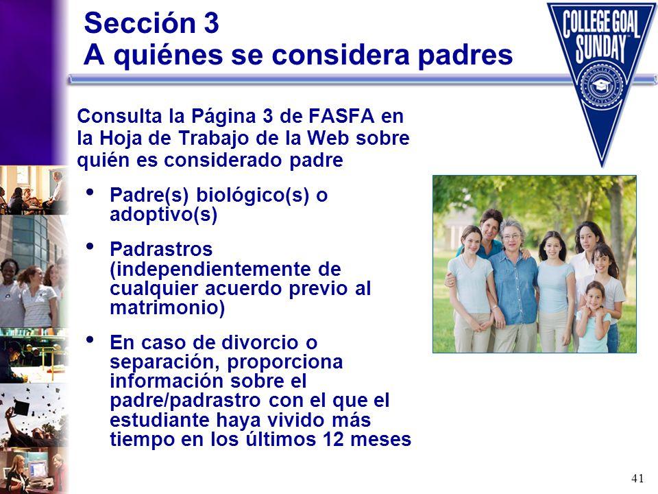 Sección 3 A quiénes se considera padres