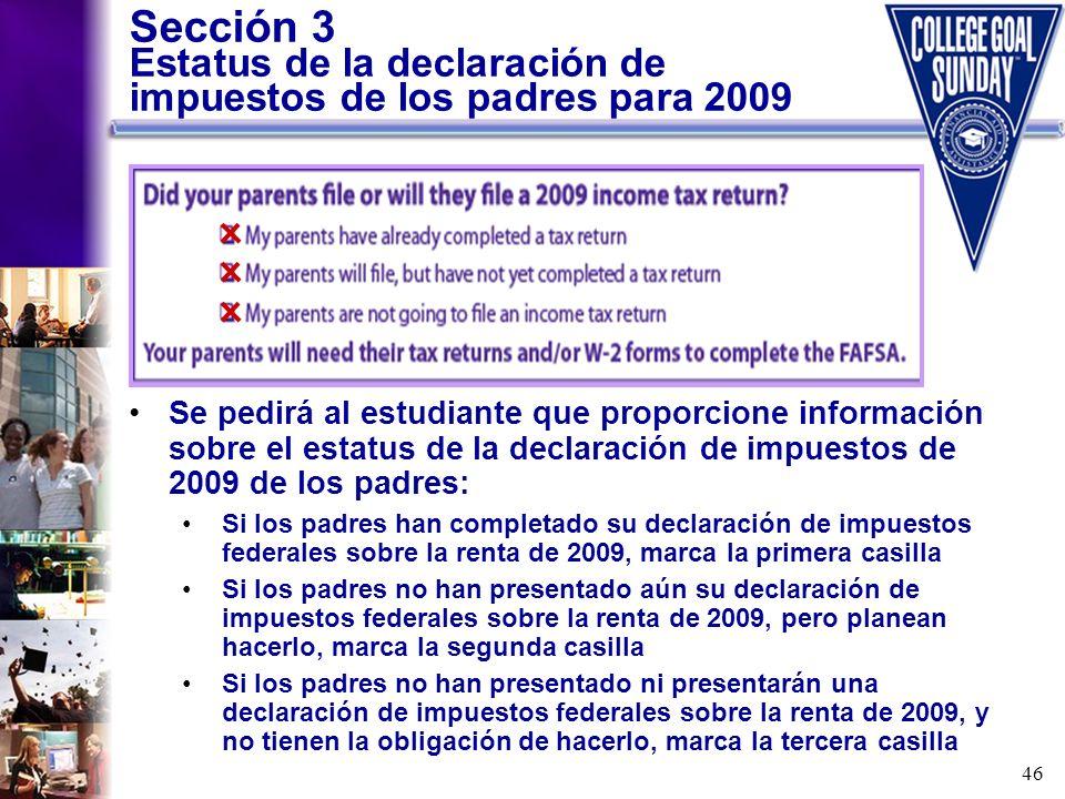 Sección 3 Estatus de la declaración de impuestos de los padres para 2009