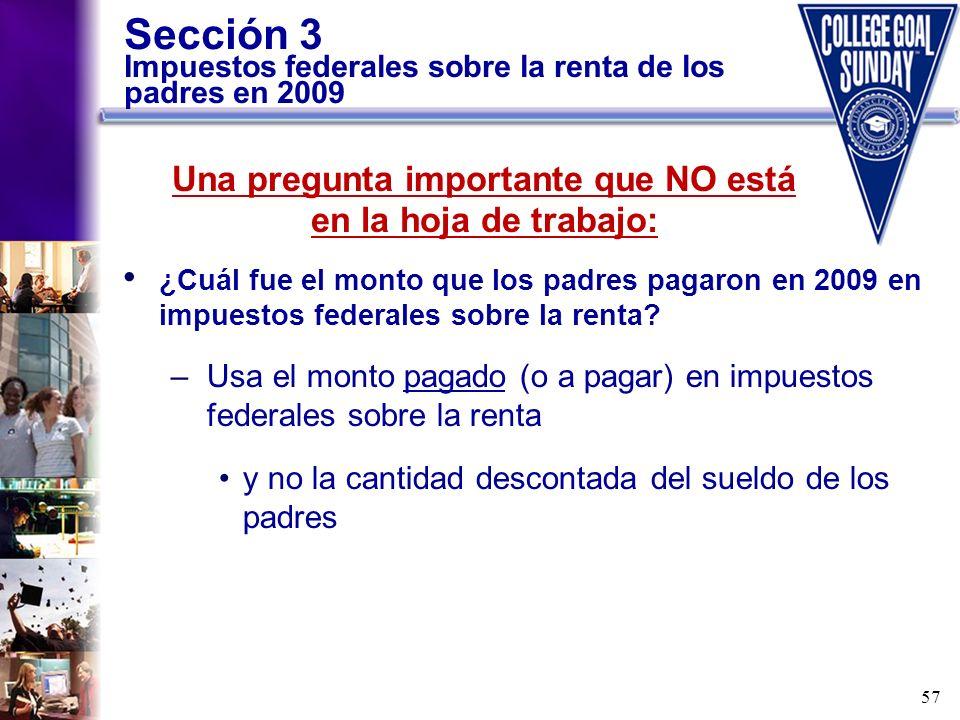 Sección 3 Impuestos federales sobre la renta de los padres en 2009