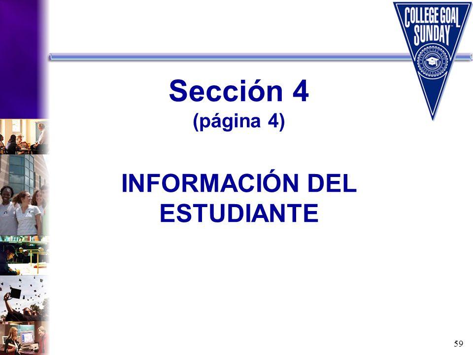 Sección 4 (página 4) INFORMACIÓN DEL ESTUDIANTE