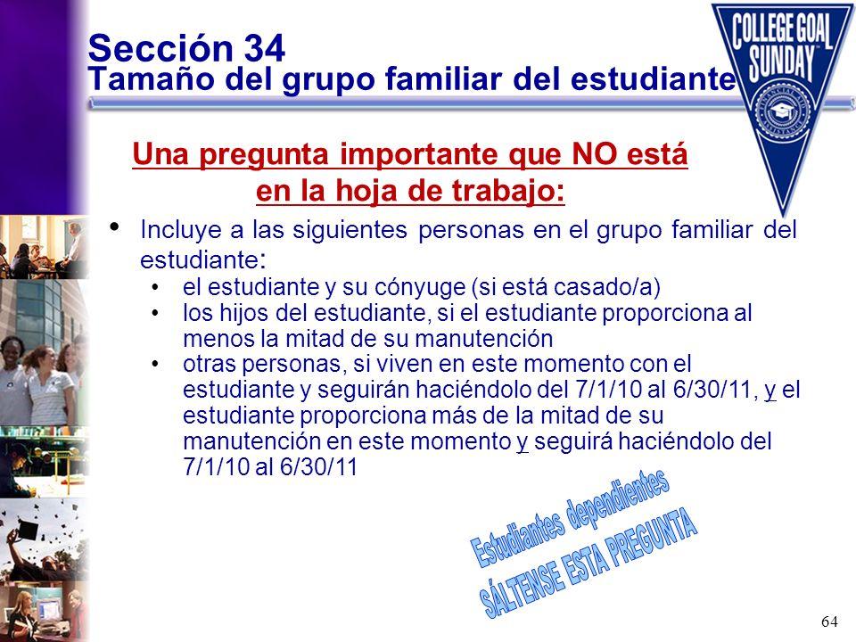 Sección 34 Tamaño del grupo familiar del estudiante