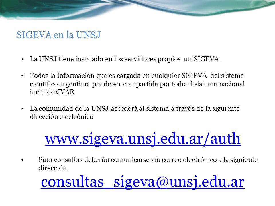 www.sigeva.unsj.edu.ar/auth consultas_sigeva@unsj.edu.ar