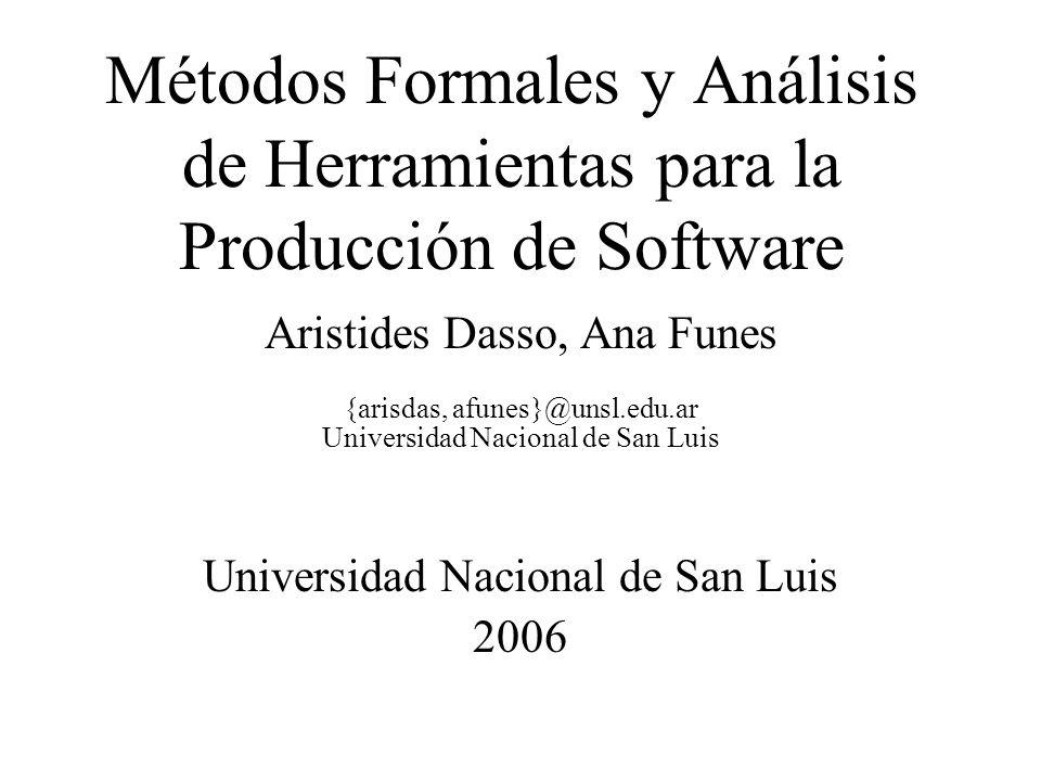 Métodos Formales y Análisis de Herramientas para la Producción de Software