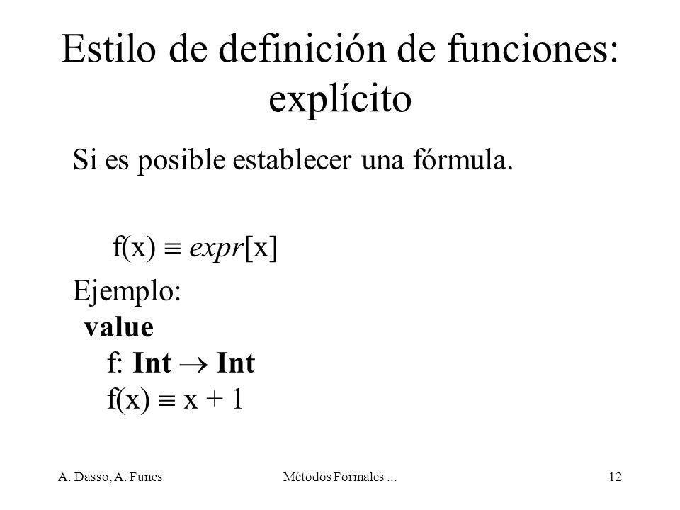 Estilo de definición de funciones: explícito