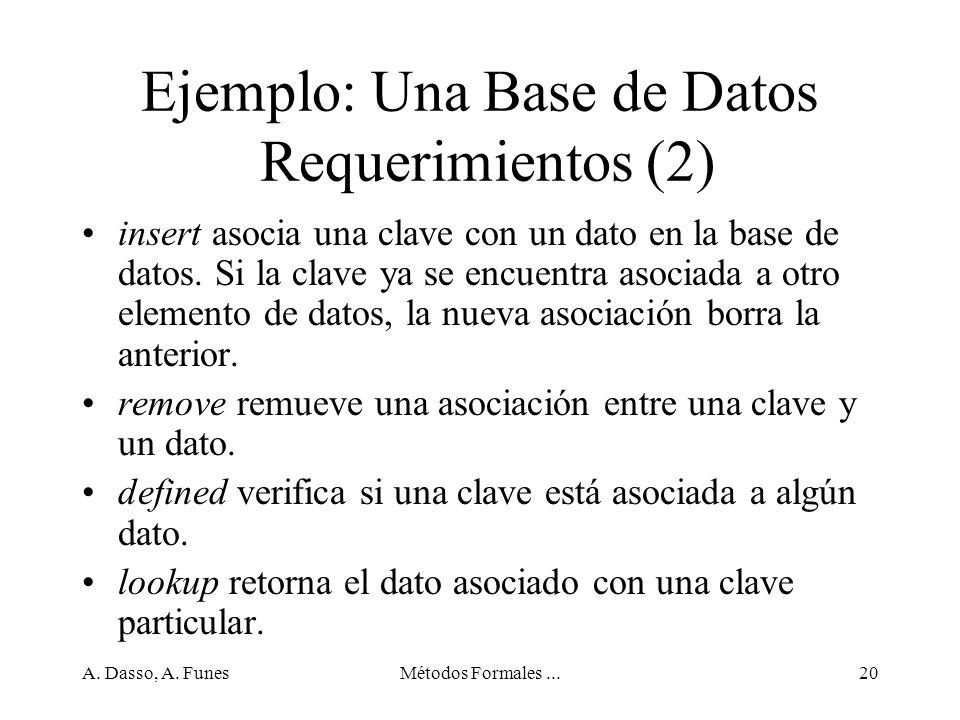 Ejemplo: Una Base de Datos Requerimientos (2)