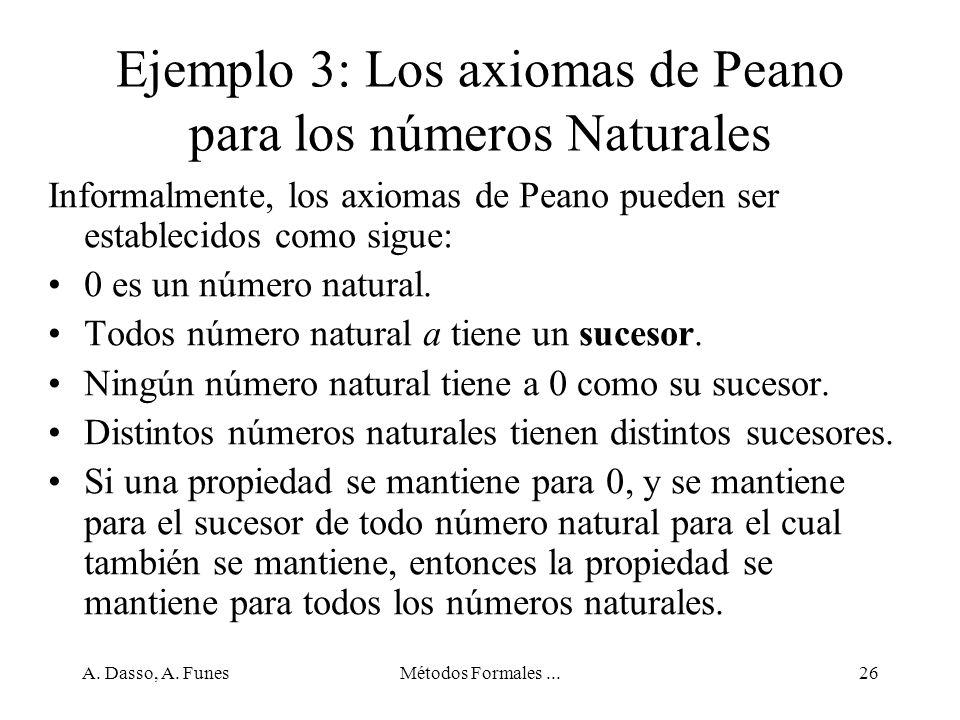 Ejemplo 3: Los axiomas de Peano para los números Naturales