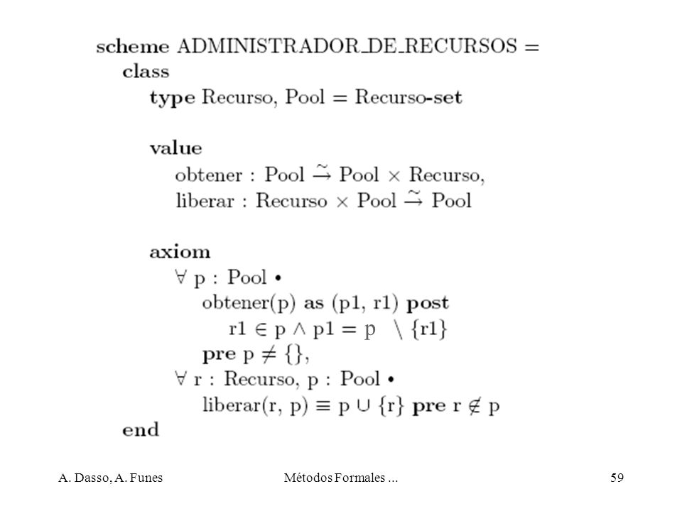 p A. Dasso, A. Funes Métodos Formales ...
