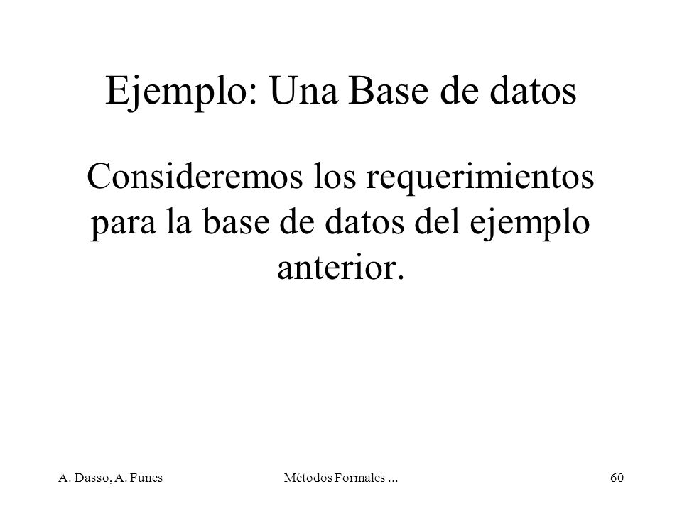 Ejemplo: Una Base de datos
