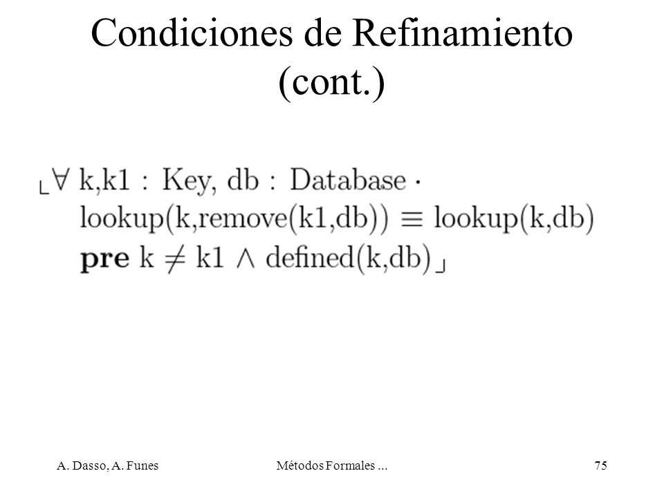 Condiciones de Refinamiento (cont.)