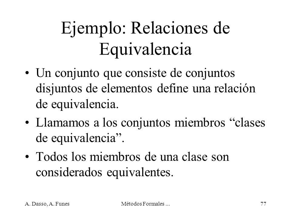 Ejemplo: Relaciones de Equivalencia
